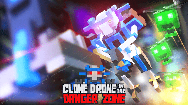 Tải Game Clone Drone in the Danger Zone (Clone Drone in the Danger Zone Free Download Game)