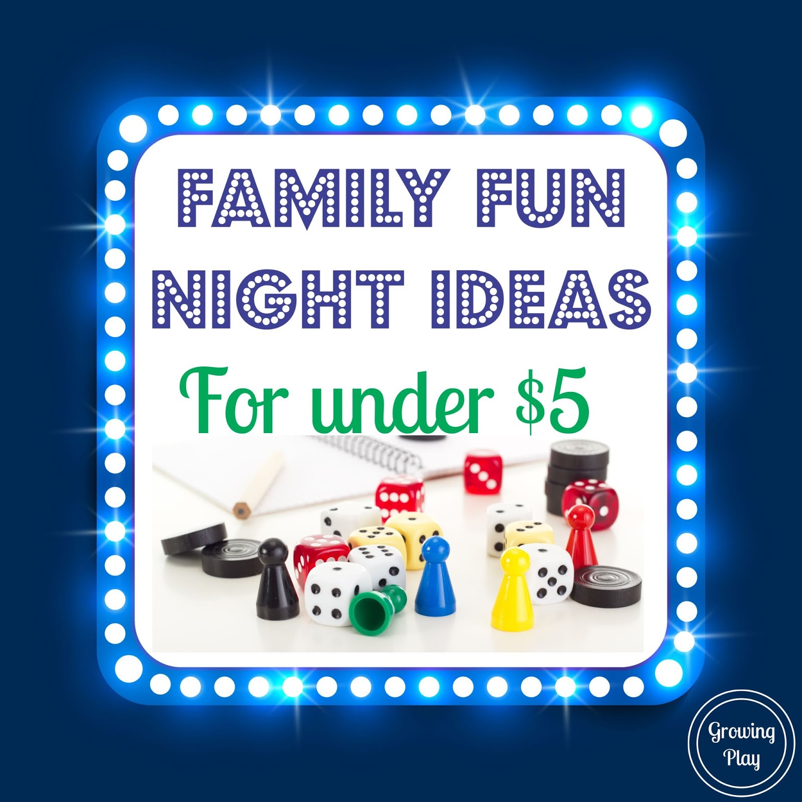 Growing Play Ideas For Family Fun Night For Under