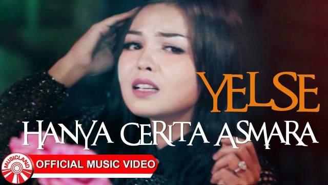 Yelse - Hanya Cerita Asmara