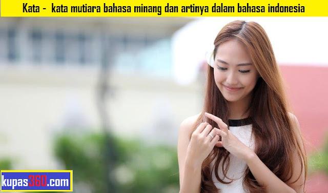 Kata -  kata mutiara bahasa minang dan artinya dalam bahasa indonesia