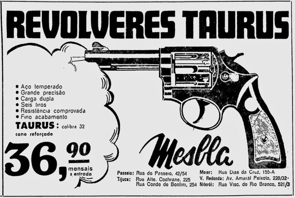 Comprar revolver ou arma. Campanha da Taurus promovendo revolveres