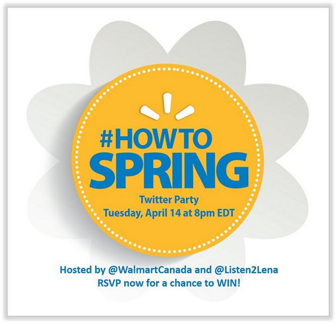 #HowToSpring Twitter Party with Walmart Canada