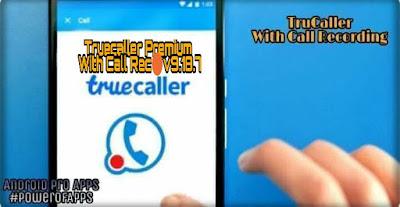 Truecaller Pro v10.4.8 معرفة هوية المتصل - مع امكانية التسجيل الجديده تسجيل المكالمات 🔴 لوقت غير محدد - نسخة بريميوم مدفوعه