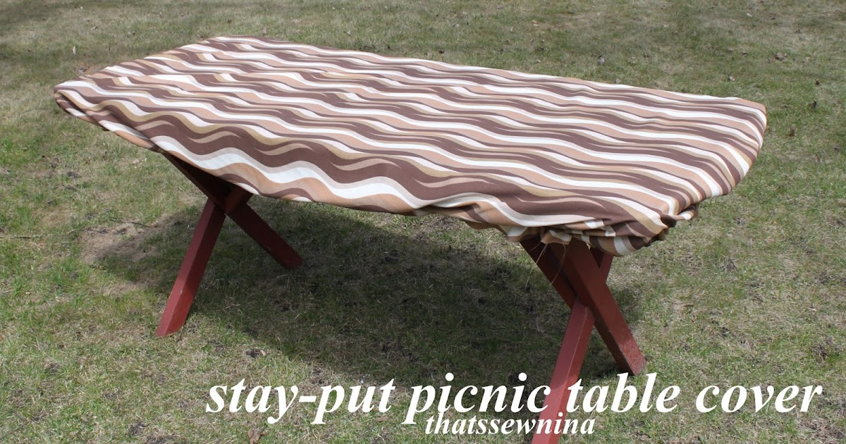 Thatssewnina: Great Idea: A Stay-Put Picnic Table Cover