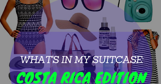 What's in my Suitcase: Costa Rica Edition | insert classy here