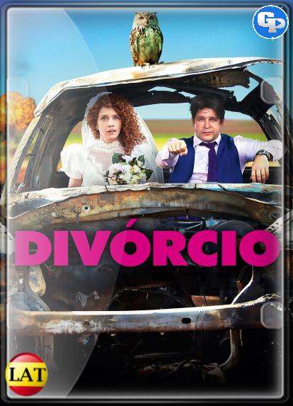 Divorcio (2017) LATINO