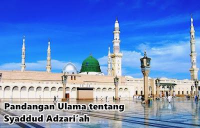 Pandangan Ulama tentang Syaddud Adzari'ah