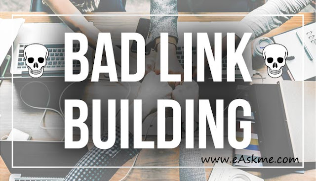 Must Avoid these 10 Link Building Tactics for Better Ranking in 30 Days: eAskme