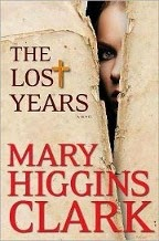 Just Finished... The Lost Years by Mary Higgins Clark