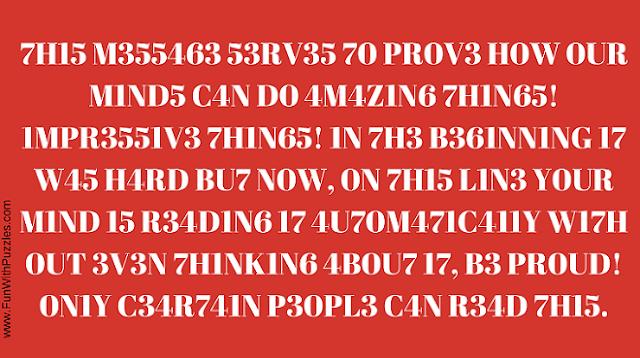 7H15 M355463 53RV35 70 PR0V3 H0W 0UR M1ND5 C4N D0 4M4Z1N6 7H1N65! 1MPR3551V3 7H1N65! 1N 7H3 B361NN1NG 17 W45 H4RD BU7 N0W, 0N 7H15 L1N3 Y0UR M1ND 15 R34D1N6 17 4U70M471C411Y W17H 0UT 3V3N 7H1NK1N6 4B0U7 17, B3 PR0UD! 0N1Y C34R741N P30PL3 C4N R34D 7H15. R3 P057 1F U C4N