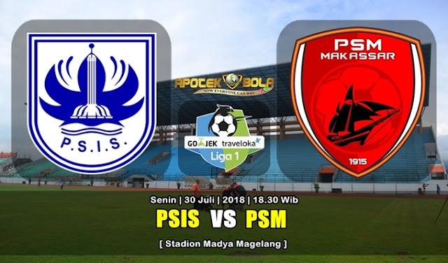 Prediksi PSIS vs PSM Makassar 30 Juli 2018