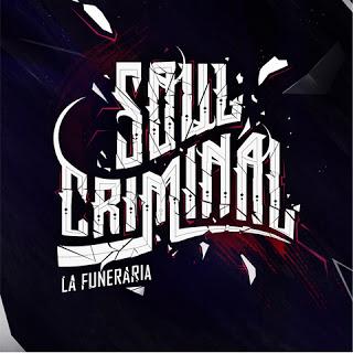 La Funeraria - Soul criminal - Descarga
