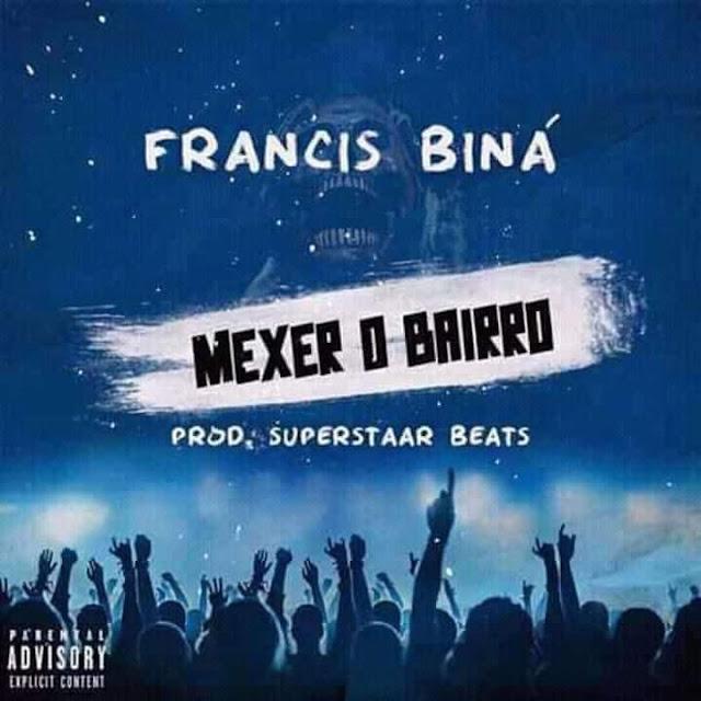 Francis Biná - Mexer O Bairro