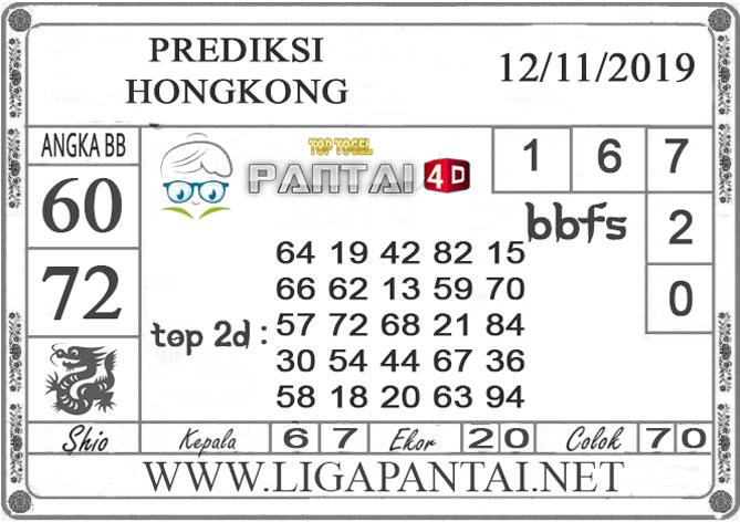 """PREDIKSI TOGEL """"HONGKONG"""" PANTAI4D 12 NOVEMBER 2019"""