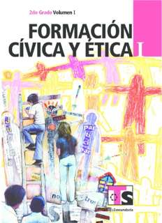 Libro de TelesecundariaFormación Cívica y ÉticaISegundo gradoVolumen ILibro para el Alumno2016-2017