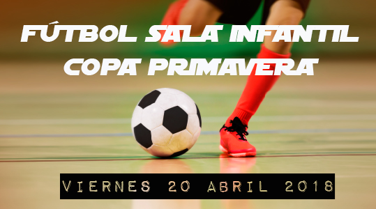 FÚTBOL SALA INFANTIL: Inicio de Copa Primavera