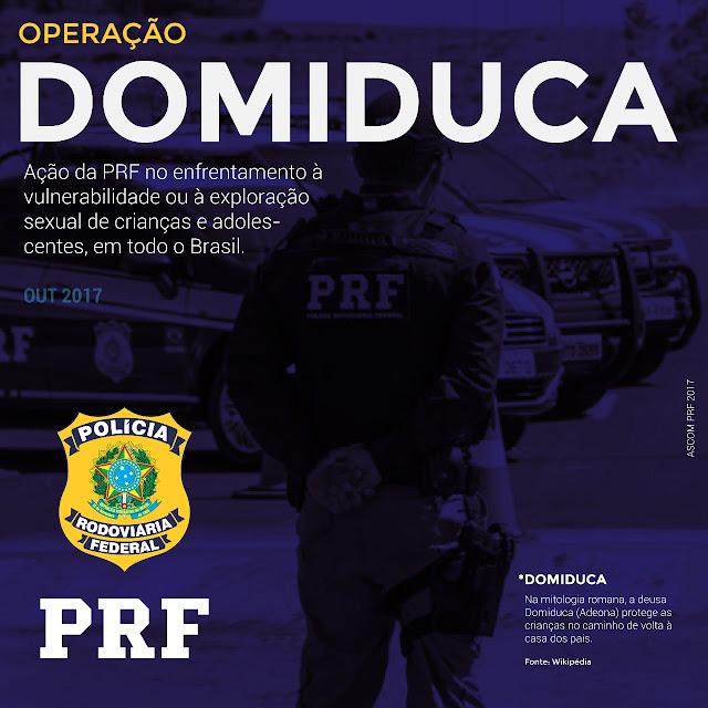 PRF Realiza Operação Dominuca