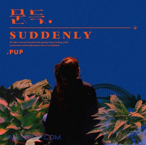 PUP – 문득 – Single