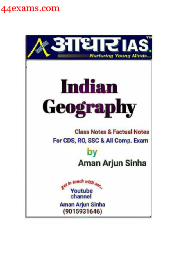 Indian Geography by Aman Arjun Sinha : For All Competitive Exam PDF Book