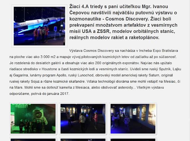 http://zshu.sk/index.php/o-skole/triedy-pre-nadanych-ziakov/item/563-navstivili-sme-svetovu-vystavu-o-kozmonautike-cosmos-discovery