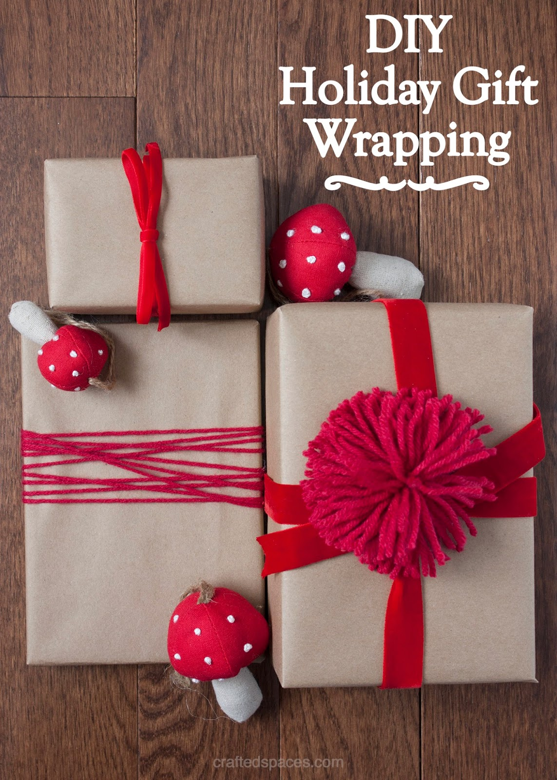Crafted Spaces: DIY Holiday Gift Wrapping