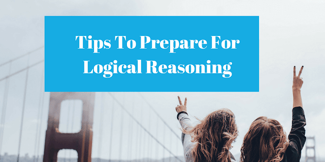 Tips to Crack CAT Logical Reasoning Section