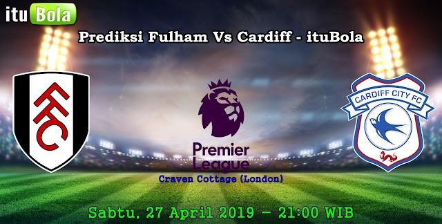 Prediksi Fulham Vs Cardiff - ituBola