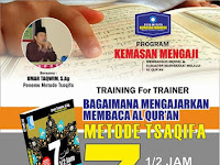 Training Bagaimana Mengajarkan Membaca Al Qur'an Metode Tsaqifa