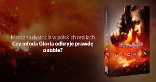 """Kosmici w Europie, czyli recenzja """"Glorii"""" Moniki Błądek."""