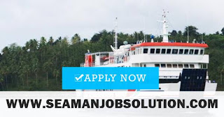 Seaman job Officers, Engineers, Ratings, Cadets For Passenger Vessel
