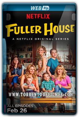 Fuller House 1ª Temporada (2016) Torrent – WEB-Rip 720p Dual Áudio