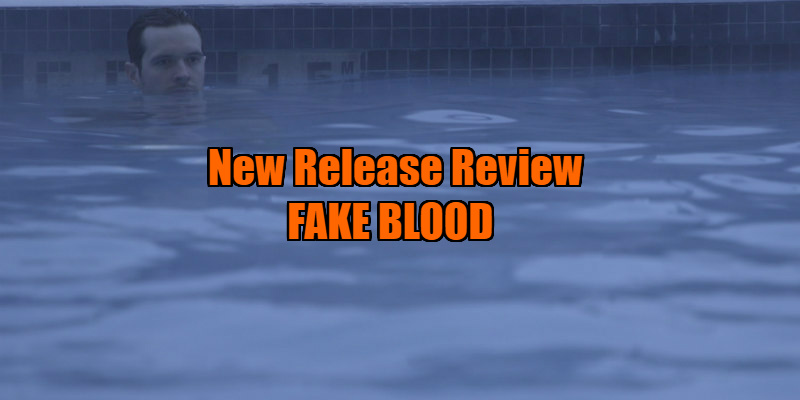 fake blood movie review