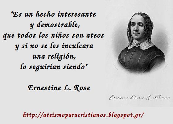 Ateismo Para Cristianos Frases Célebres Ateas Ernestine Rose