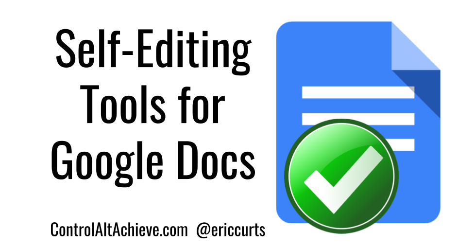 Self-Editing Tools for Student Writing in Google Docs