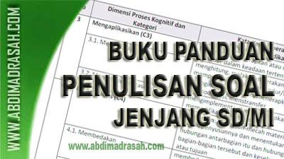 Panduan Penulisan Soal Jenjang Sekolah Dasar dan Madrasah Ibtidaiyah (SD/MI)