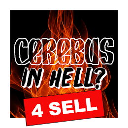 CEREBUS IN HELL? MERCHANDISE
