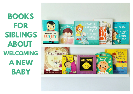 Books for Siblings about Welcoming a New Baby - BookBairn