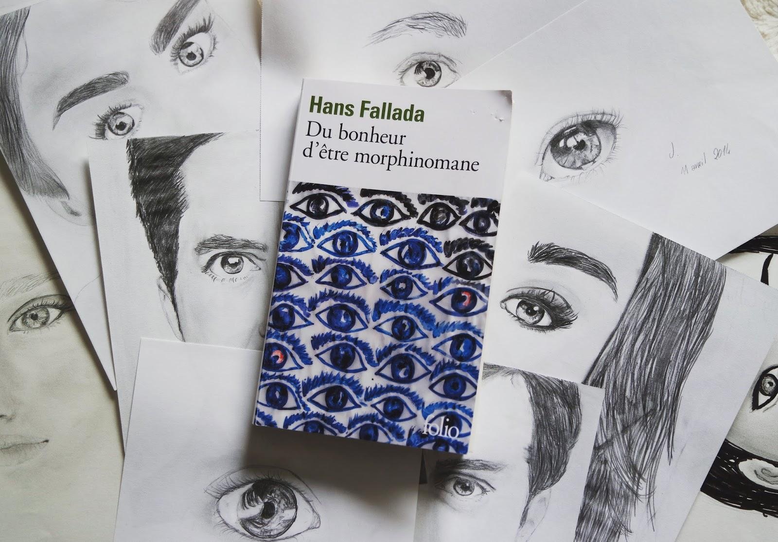 Du bonheur d'être morphinomane de Hans Fallada Folio Blog littéraire Coin des licornes Toulouse