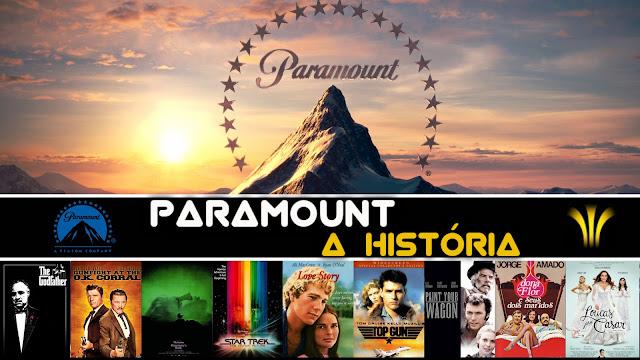 PARAMOUNT PICTURES - A HISTÓRIA DO ESTÚDIO - TudoSobreSeuFilme