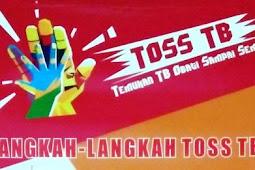 Gerakan TOSS TB (Temukan TB Obati Sampai Sembuh)