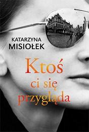 http://lubimyczytac.pl/ksiazka/4845128/ktos-ci-sie-przyglada