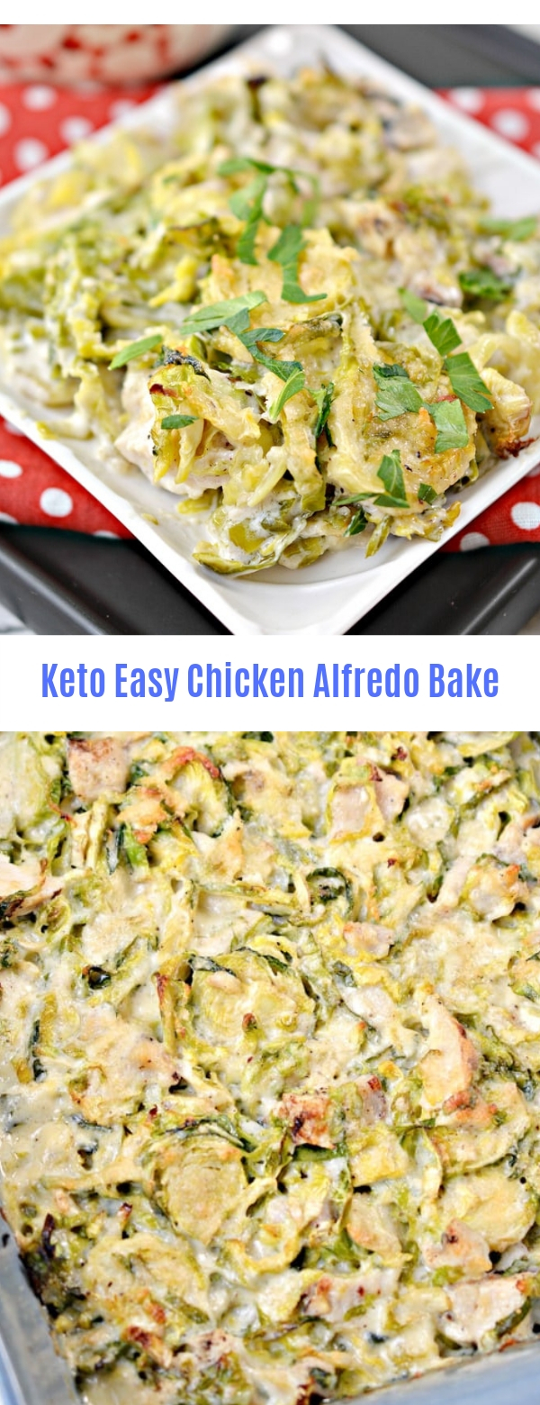 KETO/LOW CARB CHICKEN ALFREDO BAKE