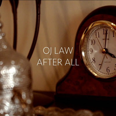 OJ Law - After All