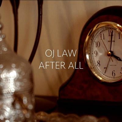 OJ Law - After All