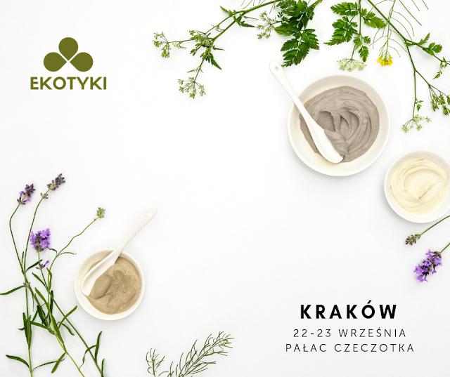 Kraków pozna naturalne kosmetyki. Już za tydzień zawitają tam EKOTYKI!