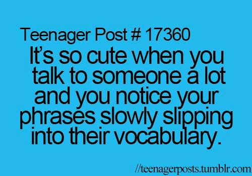 Teen Quotes Every Teenager Brb I Don T Want To Talk To: It's So Cute When You Talk To Someone A Lot And You Notice