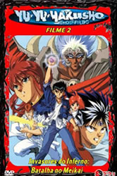 Yu Yu Hakusho: Invasores Do Inferno – Dublado