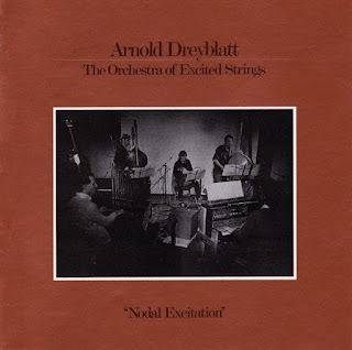Arnold Dreyblatt, Nodal Excitation