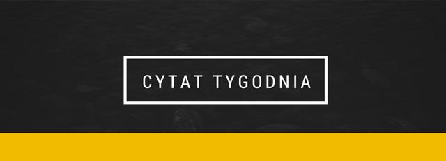 http://www.granty-na-badania.com/2018/02/cytat-tygodnia-136.html
