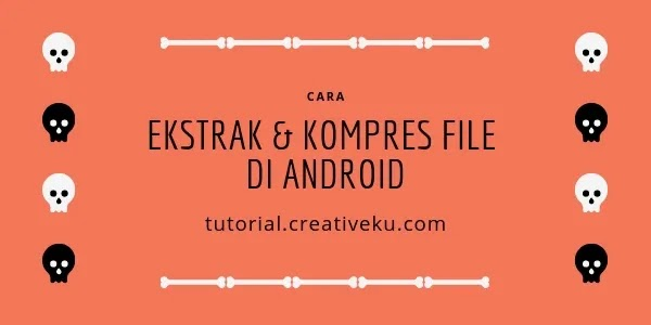 Cara Ekstrak dan Kompresi File di Android Menggunakan ZArchiver